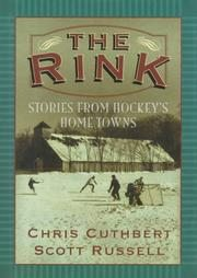 The Rink by Chris Cuthbert and Scott Russell