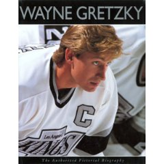 Wayne Gretzky: The Authorized Pictoral Biography by Jim Taylor